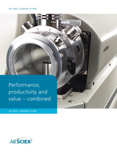 High performance, higher productivity, greater value: API 3200? LC/MS/MS System