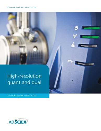 High resolution quant and qual: The TripleTOF® 5600 System