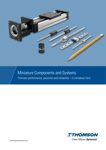 Thomson Miniature Motion Components and Systems