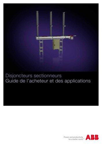 Disjoncteurs sectionneurs