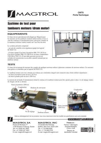 Système de test pour tambours moteurs (drum motor)