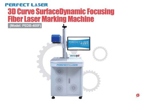 3D Curve Surface Dynamic Focusing Fiber Laser Marking Machine
