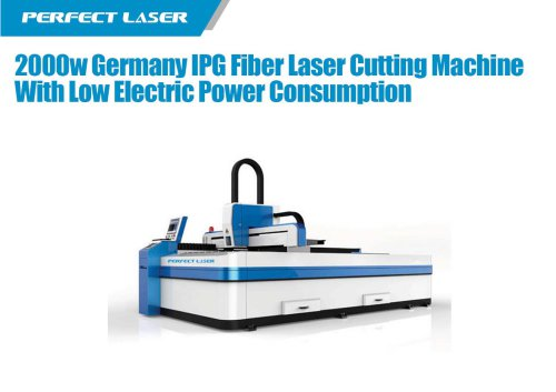 Perfect Laser - 2000w Germany IPG Fiber Laser Cutting Machine With Low Electric Power Consumption