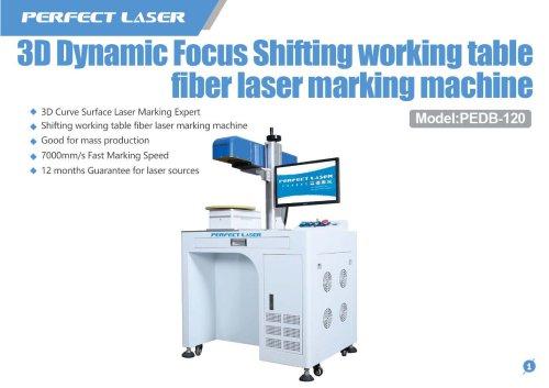 Perfect Laser - 3D Dynamic Shifting Table Fiber Laser Marking Machine PEDB-120