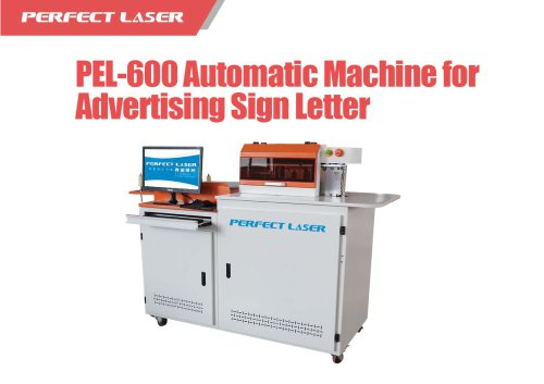 Perfect Laser - Automatic Machine for Advertising Sign Letter PEL-600