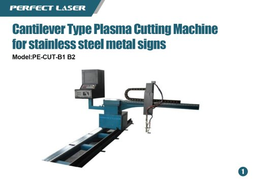 Perfect Laser Automatic Straight Gantry Type Plasma CNC Cutting Machine for Stainless Steel PE-CUE-B1 B2