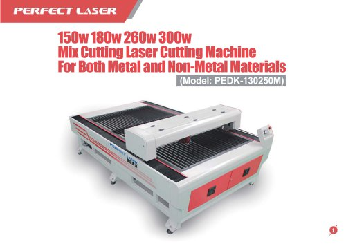 Perfect Laser-Mixed Cutting Laser Cutting Machine PEDK-130250M