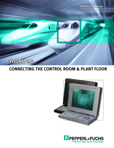 VisuNet IND Connecting the Control Room & Plant Floor / Produktinformation