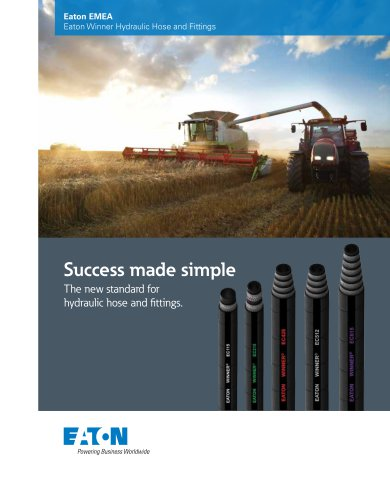 Success made simple The new standard for hydraulic hose and fittings.