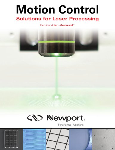 Motion Control Solutions for Laser Processing