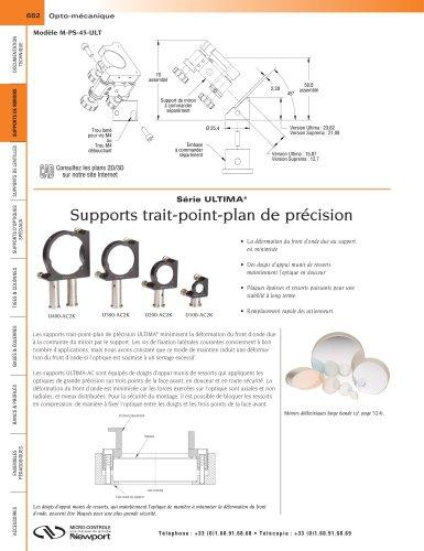 Série ULTIMA® Supports trait-point-plan de précision