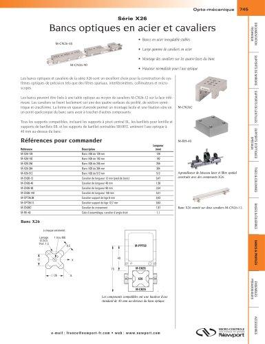 Série X26 Bancs optiques en acier et cavaliers
