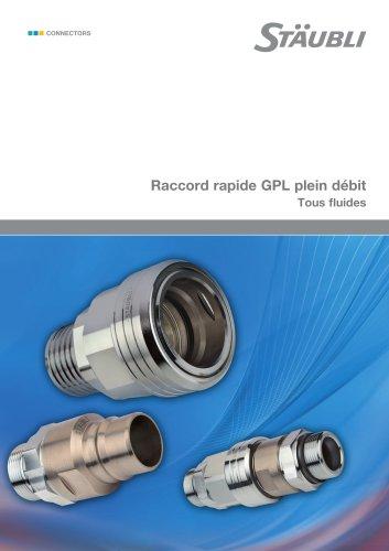 Raccord rapide GPL plein débit     Tous fluides