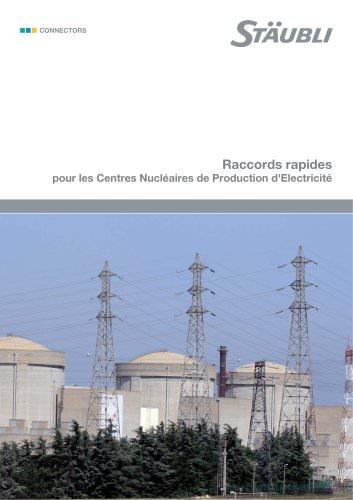 Raccords rapides pour les centres nucléaires de production d'Electricité