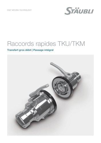 Transfert gros débit - Raccords TKU / TKM