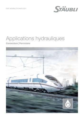 Vos applications hydrauliques Ferroviaire