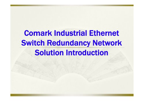 Comark Industrial Ethernet Switches Redundancy Network Solutions