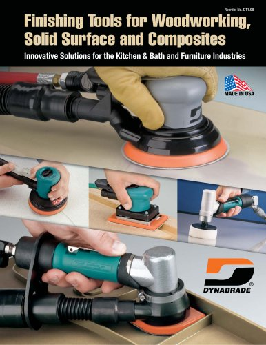 Finishing Tools for Woodworking, Solid Surface and Composites