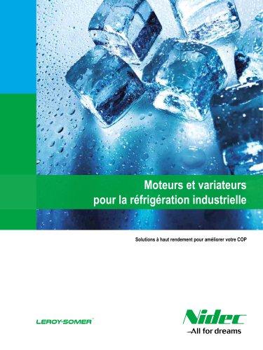 Moteurs et variateurs pour la réfrigération industrielle