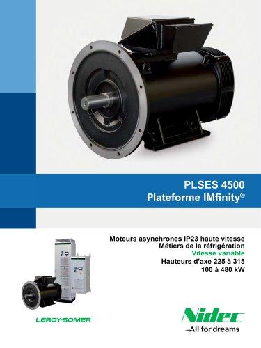PLSES 4500, Moteur asynchrone IP23 haute vitesse pour les métiers de la réfrigération
