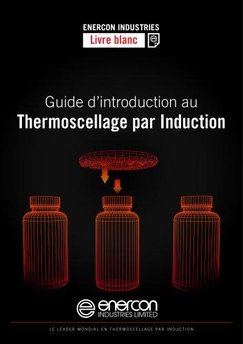 Guide d'introduction au thermoscellage par induction