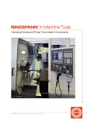 RINGSPANN : Clamping Fixtures for Machine Tools