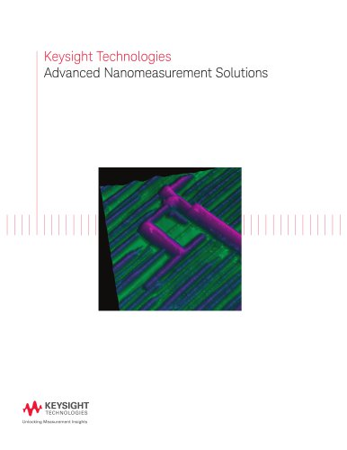 Keysight Technologies Advanced Nanomeasurement Solutions