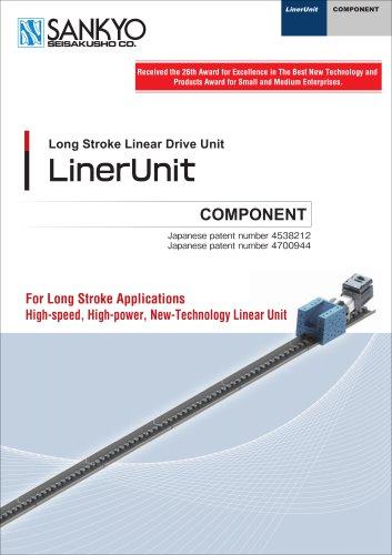Long stroke linear drive unit