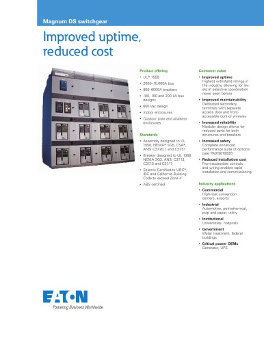 Improved uptime,  reduced cost