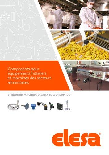 Composants pour équipements hôteliers et machines des secteurs alimentaires