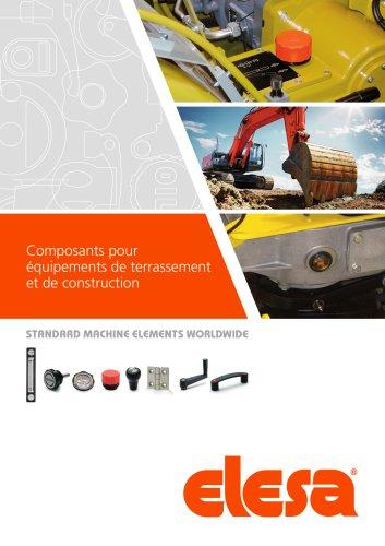 Composants pour équipements de terrassement et de construction